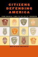 Citizens Defending America From Colonial Times to the Age of Terrorism by M. A. Greenberg, John B. Wilt