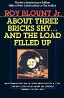 About Three Bricks Shy... and the Load Filled Up by Roy, Jr. Blount