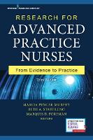 Research for Advanced Practice Nurses From Evidence to Practice by Marcia P. Murphy