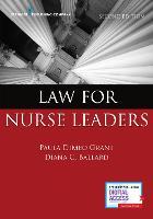 Law for Nurse Leaders by Paula DiMeo Grant, Diana Ballard