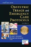 Obstetric Triage and Emergency Care Protocols by Diane J. Angelini