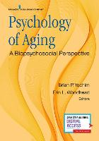 Psychology of Aging A Biopsychosocial Perspective by Brian P. Yochim