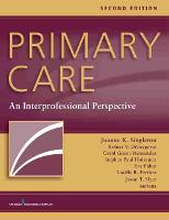 Primary Care An Interprofessional Perspective by Joanne K. Singleton