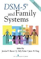 DSM-5 and Family Systems by Jessica A. Russo