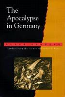 The Apocalypse in Germany by Klaus Vondung