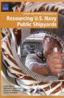 Current and Future Challenges to Resourcing U.S. Navy Public Shipyards by Jessie Riposo