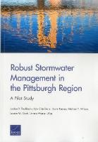 Robust Stormwater Management in the Pittsburgh Region A Pilot Study by Jordan R Fischbach