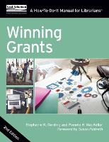 Winning Grants A How-To-Do-It Manual For Librarians by Stephanie K. Gerding, Pamela H. Mackellar, Susan Hildreth