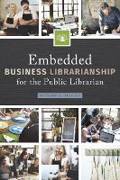 Embedded Business Librarianship for the Public Librarian by Barbara A. Alvarez