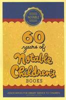 60 Years of Notable Children's Books by
