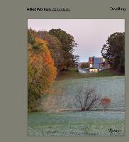 Allied Works Architecture: Dwelling by Brad Cloepfil