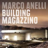 Marco Anelli Building Magazzino by Marco Anelli, Vittorio Calabrese