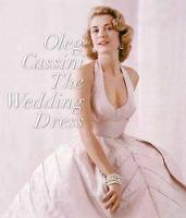 The Wedding Dress by Oleg Cassini, Liz Smith