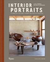 Interior Portraits At Home With Cultural Pioneers and Creative Mavericks by Leslie Williamson