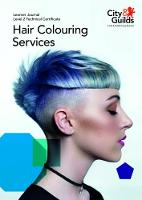 Level 2 Technical Certificate in Hair Colouring Services: Learner Journal by