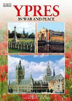 Ypres In War and Peace - English by Martin Marix Evans