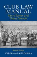 Club Law Manual by Kerry Barker, Henry Stevens