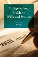 A Step-by-Step Guide to Wills and Probate by Keith Biggs