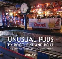 Unusual Pubs by Boot, Bike and Boat by Bob Barton