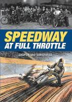 Speedway at Full Throttle by John Chaplin