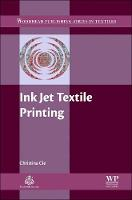 Ink Jet Textile Printing by Christina (Royal Melbourne Institute of Technology (RMIT University), Australia) Cie
