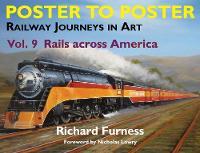 Railway Journeys in Art: Rails Across America by Richard Furness
