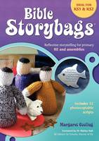 Bible Storybags Reflective storytelling for primary RE and assemblies by Margaret Cooling