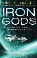 Iron Gods (The Spin Trilogy 2) by Andrew Bannister