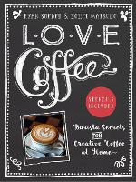 Love Coffee by Ryan Soeder, Koehi Matsuno