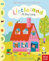 Littleland: All Day Long by Nosy Crow