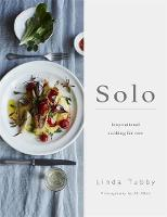 Solo: Cooking and Eating for One by Linda Tubby