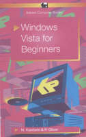 Windows Vista for Beginners by Noel Kantaris, P.R.M. Oliver