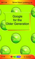 Google for the Older Generation by Noel Kantaris