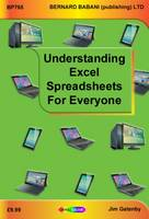 Understanding Excel Spreadsheets for Everyone by Jim Gatenby