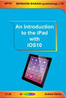 An Introduction to the iPad with iOS10 by Andrew Edney