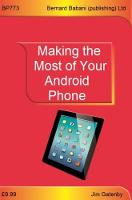 Making the Most of Your Android Phone by Jim Gatenby