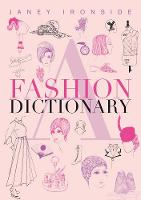 A Fashion Dictionary by Janey Ironside