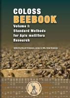 Coloss Bee Book Vol I Standard Methods for APIs Mellifera Research by Vincent Dietemann