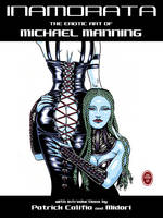 Inamorata The Erotic Art of Michael Manning by Michael Manning