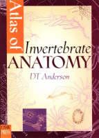 Atlas of Invertebrate Anatomy by Donald Thomas Anderson
