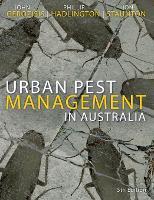 Urban Pest Management in Australia by Ion Staunton, Phillip Hadlington, John Gerozisis
