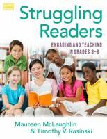 Struggling Readers Engaging and Teaching in Grades 3-8 by Maureen McLaughlin, Timothy V. Rasinski