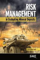 Risk Management in Evaluating Mineral Deposits by Jean-Michel Rendu