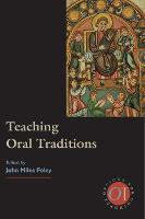 Teaching Oral Traditions by John Miles Foley