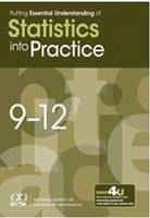 Putting Essential Understanding into Practice Statistics, 9-12 by National Council of Teachers of Mathematics