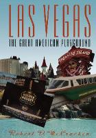 Las Vegas The Great American Playground by