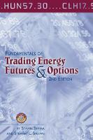 Fundamentals of Trading Energy Futures & Options by Steve Errera, Stewart Brown