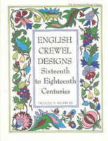 English Crewel Designs 16th to 18th Centuries by Frances M. Bradbury