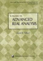 A Guide to Advanced Real Analysis by Gerald B. Folland