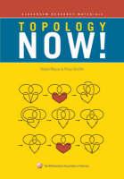 Topology Now! by Robert Messer, Philip D. Straffin